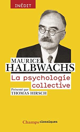 9782081279414: La psychologie collective (Champs Classiques)