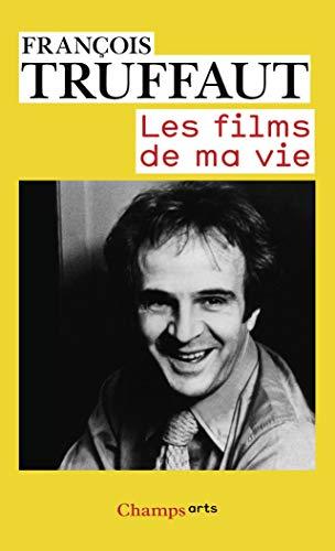 9782081279438: Les Films De MA Vie (French Edition)