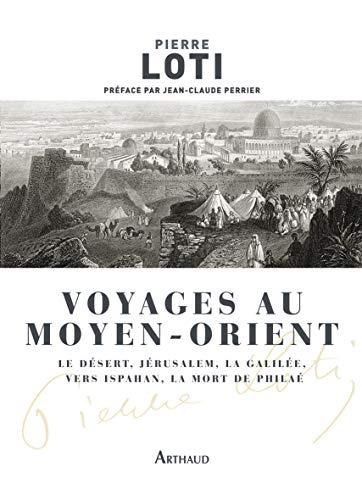 Voyages au Moyen-Orient