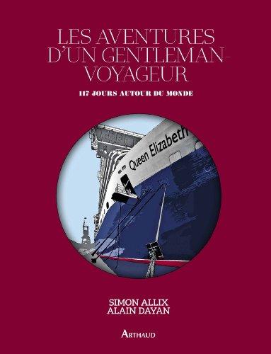 9782081281981: Les aventures d'un gentleman-voyageur : 117 jours autour du monde