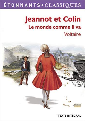 Jeannot et Colin : Le monde comme: Arouet, François-Marie