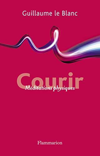 9782081283220: Courir : Méditation physique