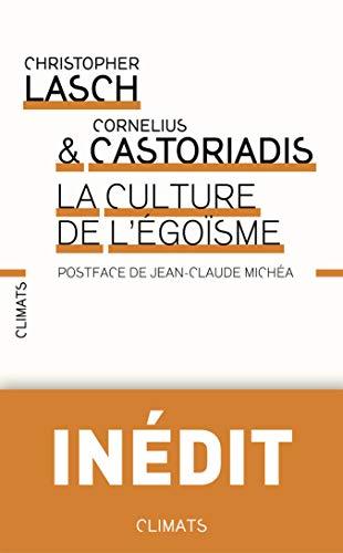 CULTURE DE L'ÉGOÏSME (LA): LASCH CHRISTOPHER