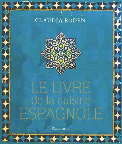 9782081284838: Le livre de la cuisine espagnole