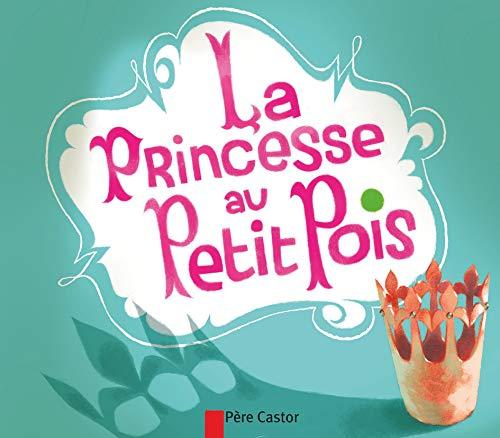 9782081285149: La princesse au petit pois