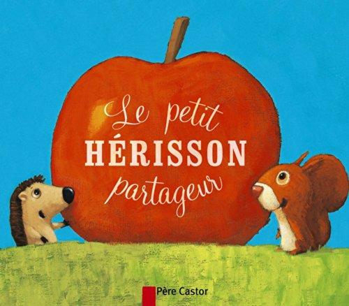 9782081285156: Le petit herisson partageur (Les Mini-Classiques)