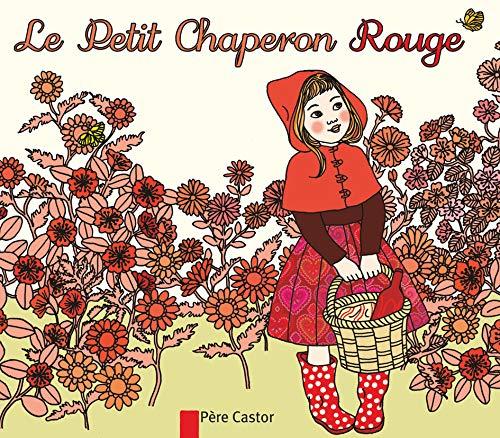 9782081285163: Les Mini Classiques Du Pere Castor: Le Petit Chaperon Rouge (French Edition)