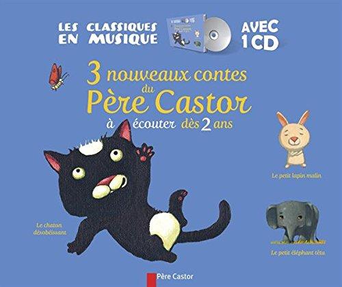 9782081285279: 3 nouveaux contes du Père Castor : A écouter dès 2 ans (1CD audio)