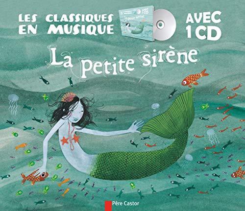 9782081285286: La petite sirène (1CD audio) (Les classiques en musique)
