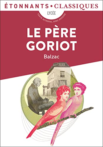 9782081285873: Le Pere Goriot (French Edition)