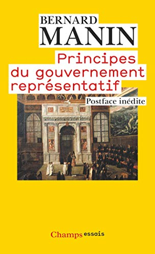 9782081286184: Principes du gouvernement representatif (Champs Essais)
