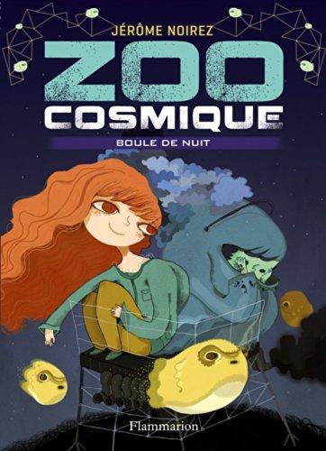 9782081286498: Zoo cosmique, Tome 2 : Boule de nuit