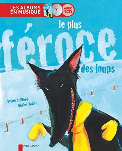 9782081287143: Le plus féroce des loups (1CD audio)
