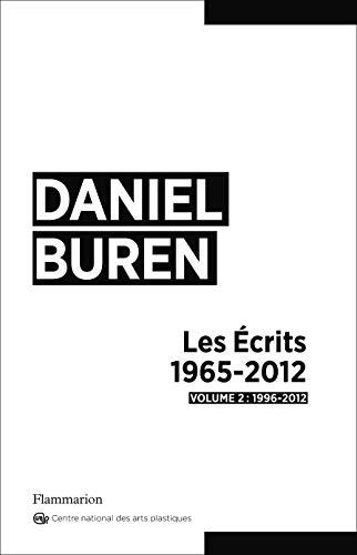 Daniel Buren, les à crits 1996-2012: FLAMMARION
