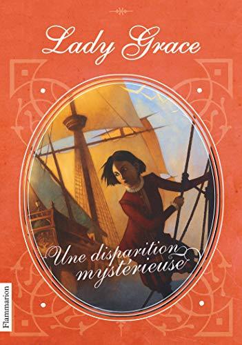 Lady Grace, Tome 2 : Une disparition: Finney, Patricia