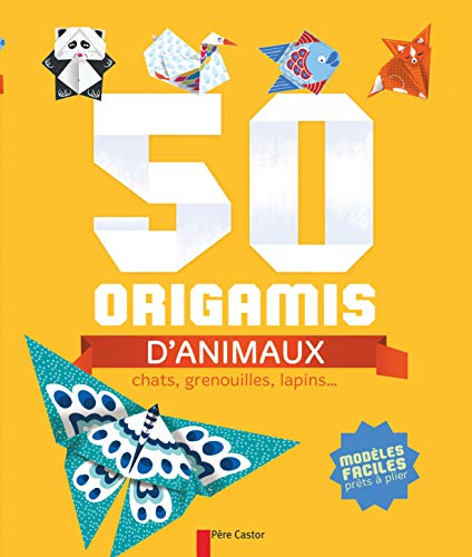9782081288768: 50 origamis d'animaux : Chats, grenouilles, lapins...