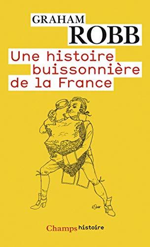 9782081289468: Une histoire buissonnière de la France