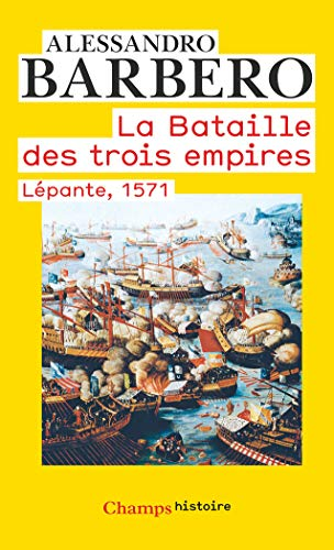 9782081289628: La bataille des trois empires : Lépante, 1571