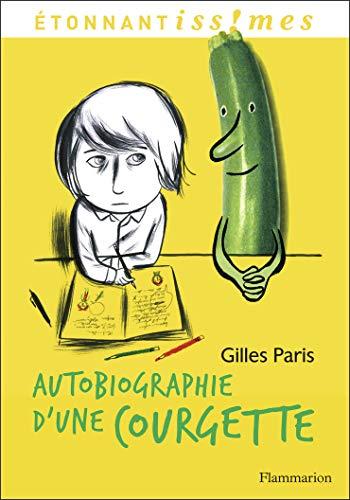 9782081289758: Autobiographie d'une Courgette