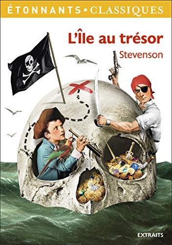 9782081289826: L'ile Au Tresor/Extraits (French Edition)