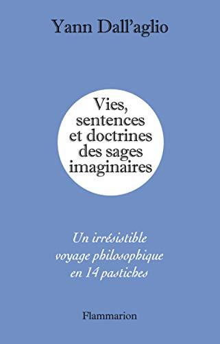 9782081290136: Vies, Sentences et Doctrines des Sages Imaginaires