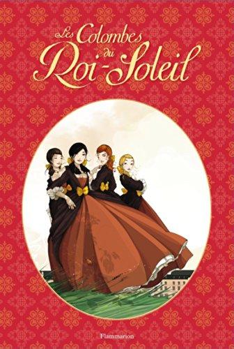 9782081290273: Les Colombes du Roi-Soleil (BD), Tome 1 et 2 : Les comédiennes de monsieur Racine - Le secret de Louise