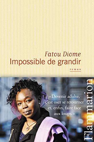Impossible de grandir: Fatou Diome
