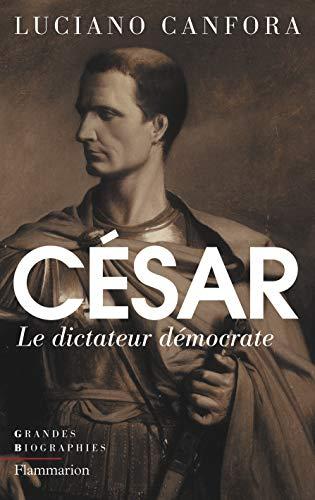 9782081290440: Jules C�sar : Le dictateur d�mocrate