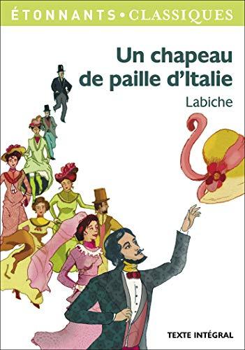9782081290716: Un chapeau de paille d'Italie (GF Etonnants classiques)