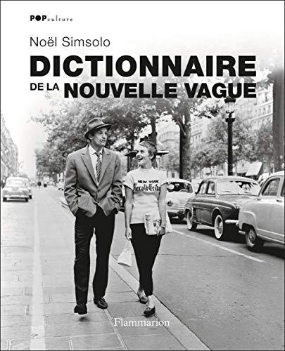 Dictionnaire de la nouvelle vague: Noel Simsolo
