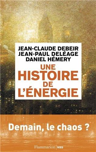 Une histoire de l'énergie