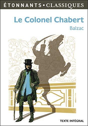 COLONEL CHABERT (LE) N.ÉD.: BALZAC HONOR� DE