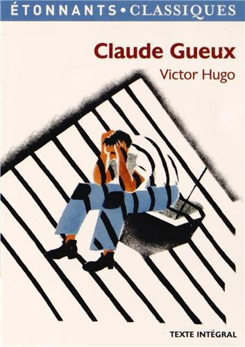 9782081293939: Claude Gueux (French Edition)