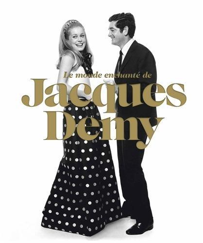 9782081295322: Le monde en-chanté de Jacques Demy