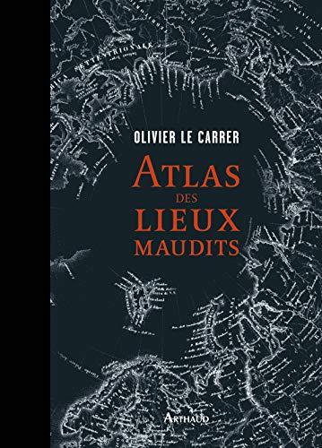 9782081295520: Atlas des lieux maudits