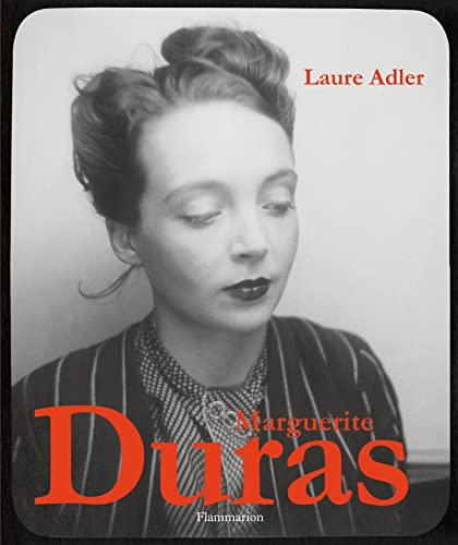 Marguerite Duras Laure Adler and Delphine Poplin