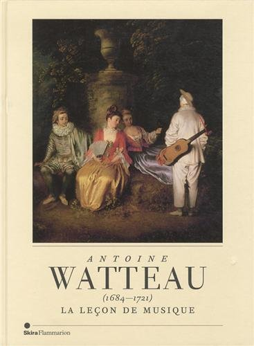 9782081295834: Antoine Watteau (1684-1721) : La leçon de musique