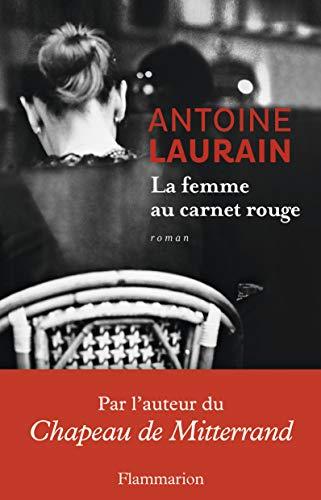 La femme au carnet rouge: Antoine Laurain