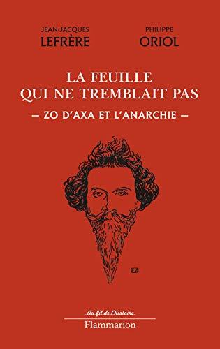 La feuille qui ne tremblait pas: Jean-Jacques Lefrère