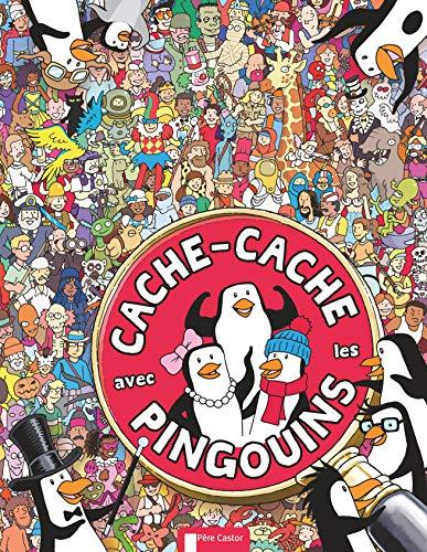 CACHE-CACHE AVEC LES PINGOUINS: SCHREY SOPHIE