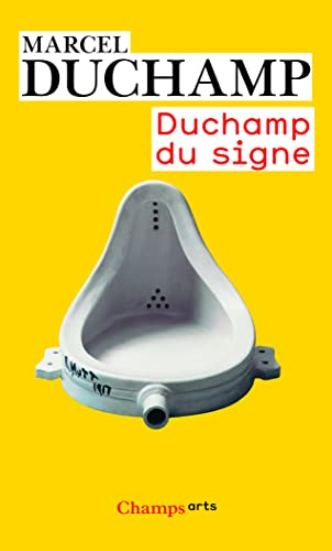 Duchamp Du Signe (French Edition) (9782081300644) by Marcel Duchamp