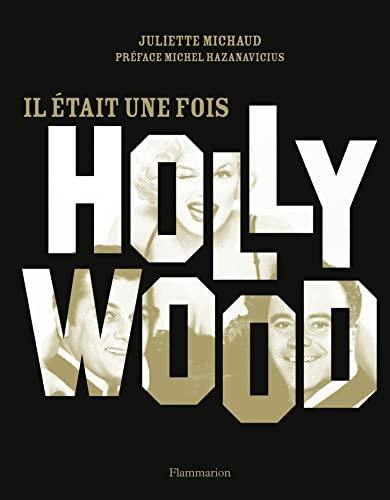 Il était une fois Hollywood: Michaud Juliette