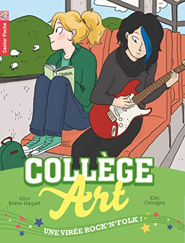 9782081300811: Collège Art, Tome 4 : Une virée rock'n'folk !