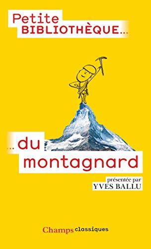 9782081300866: La petite bibliothèque du montagnard