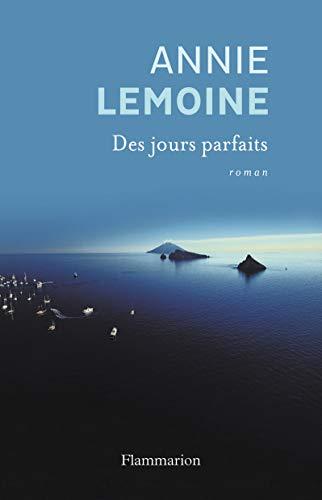 Des Jours Parfaits: Annie Lemoine