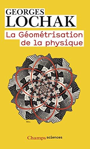 9782081303263: La géométrisation de la physique