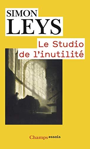 9782081303287: Le Studio De L'inutilite (French Edition)