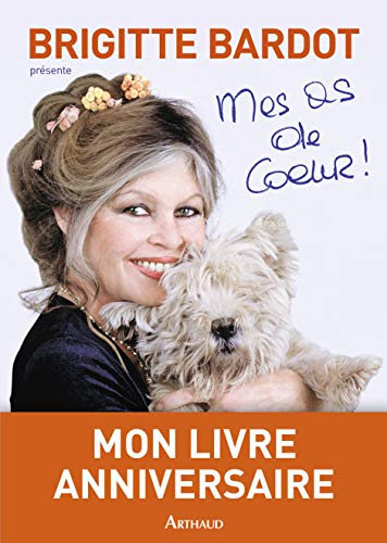 Mes As de Coeur: François Bagnaud Brigitte Bardot