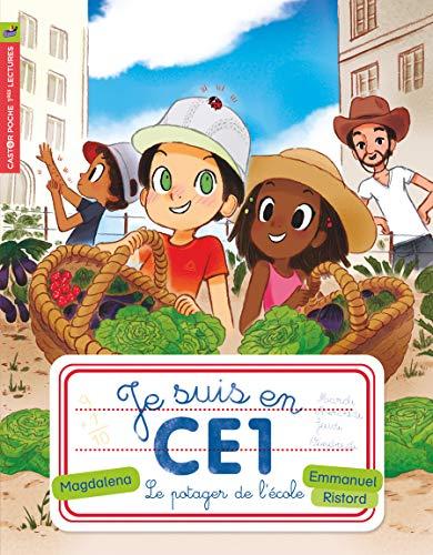 9782081306585: Je Suis En Ce1/Le Potager De L'ecole (Castor Poche Benjamin)