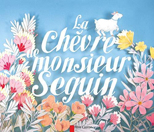 9782081307117: Le Chevre De Monsieur Seguin (Les classiques du Père Castor)